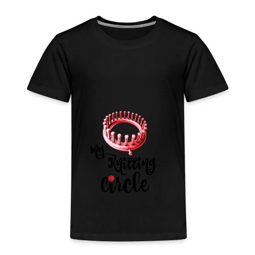 My Knitting Circle Black Letters - Toddler Premium T-Shirt