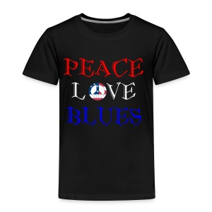 Peace, Love and Blues - Toddler Premium T-Shirt