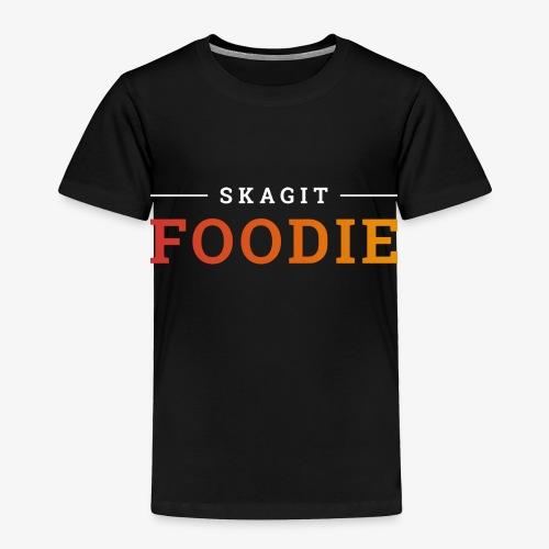 SkagitFoodie - Toddler Premium T-Shirt