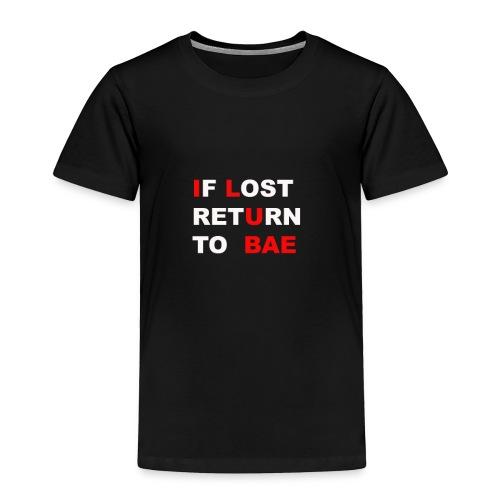 RETURN TO BAE - Toddler Premium T-Shirt