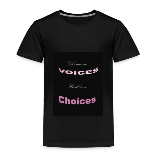 Voices - Toddler Premium T-Shirt