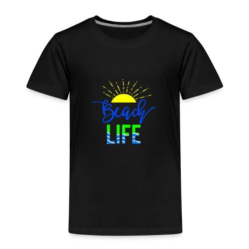beach life shirt - Toddler Premium T-Shirt