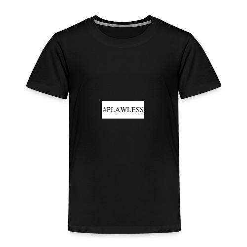 #Flawlesslife - Toddler Premium T-Shirt