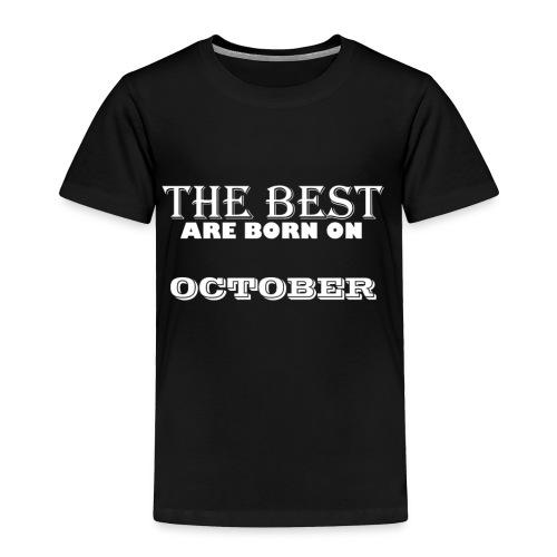 the best - Toddler Premium T-Shirt