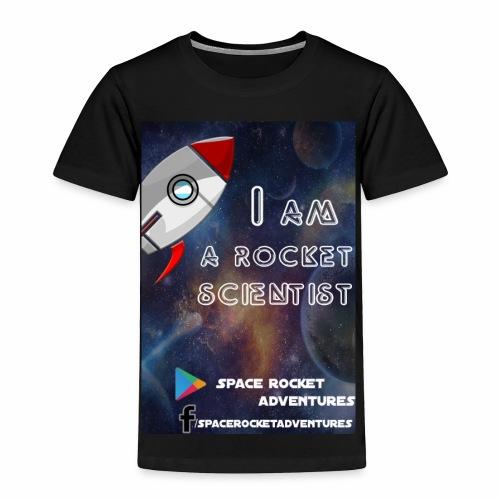 I AM A ROCKET SCIENTIST - Toddler Premium T-Shirt
