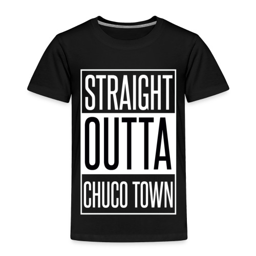 Straight Outta Chuco Town T-Shirts - Toddler Premium T-Shirt