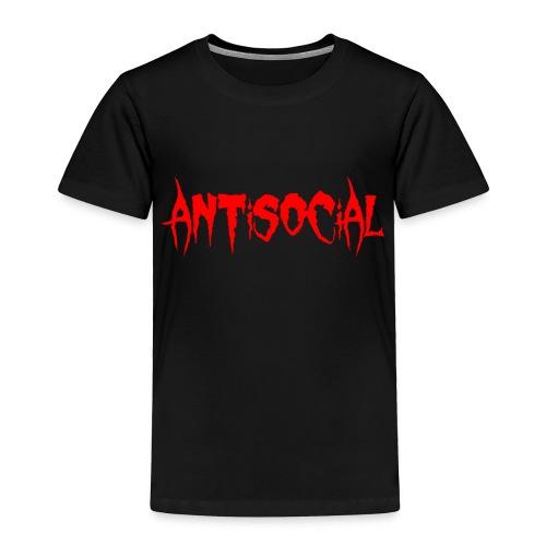 ANTISOCIAL - Toddler Premium T-Shirt