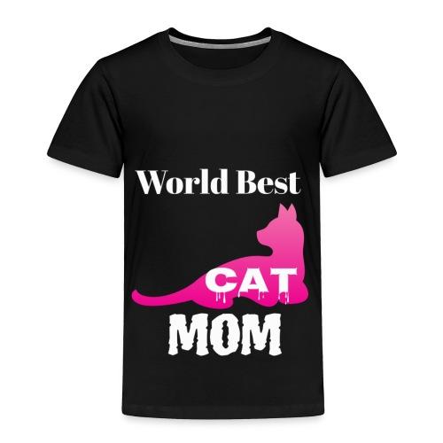 World Best Cat Mom - Toddler Premium T-Shirt