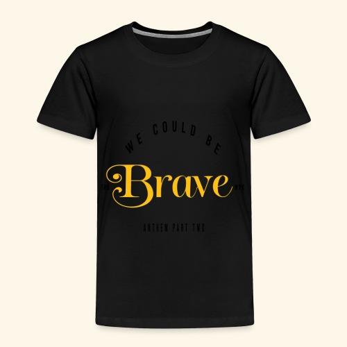 Brave 2 - Toddler Premium T-Shirt