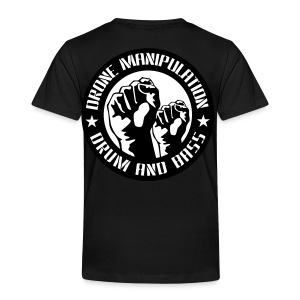Drone Manipulation FISTS UP - Toddler Premium T-Shirt