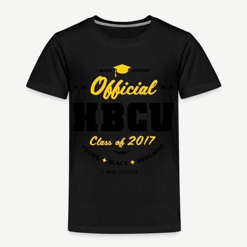 Official HBCU Class of 2017 Grad - Toddler Premium T-Shirt