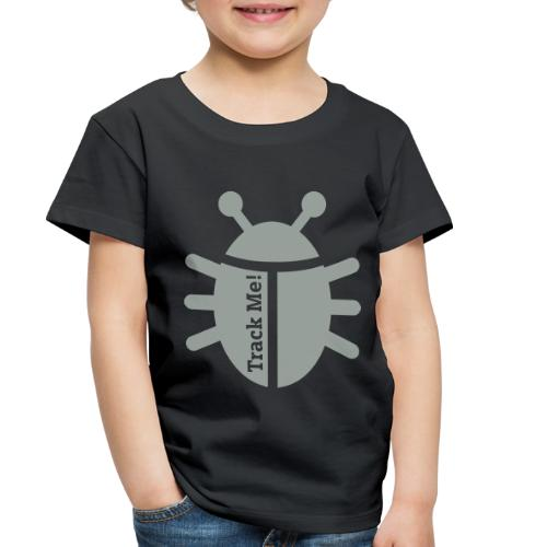 Tracking Bug - Toddler Premium T-Shirt