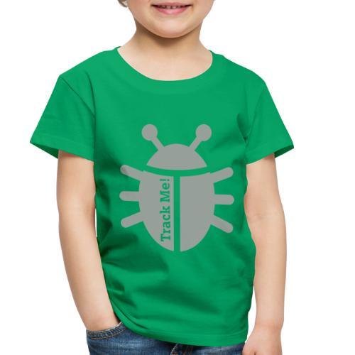 Tracking Bug - Toddler Premium T-Shirt