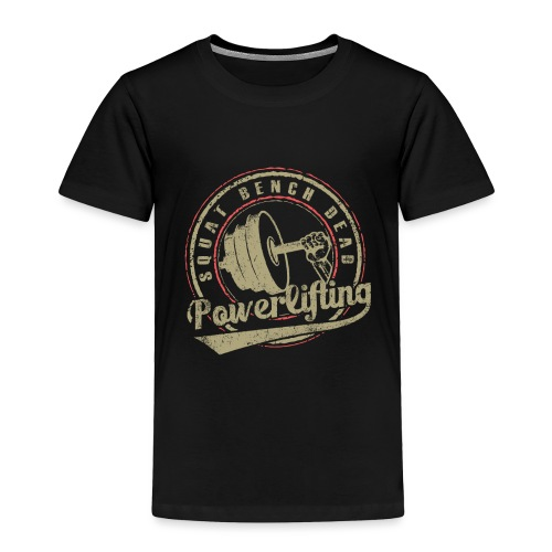 powerlifting - Toddler Premium T-Shirt