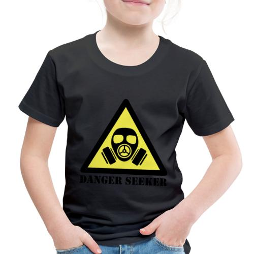 Danger Seeker - Toddler Premium T-Shirt