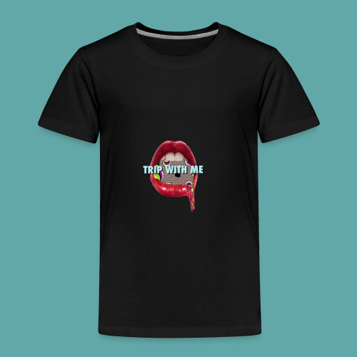 TRIP WITH ME - Toddler Premium T-Shirt
