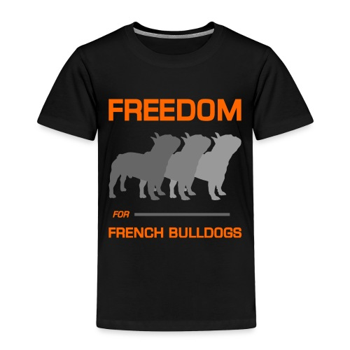 French Bulldogs - Toddler Premium T-Shirt