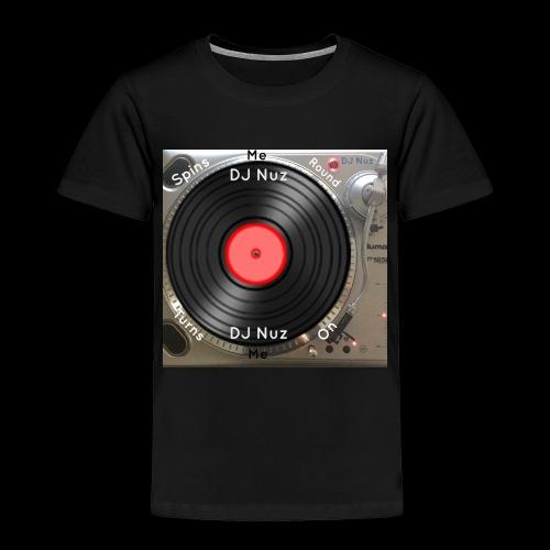 Spin me Round - Toddler Premium T-Shirt