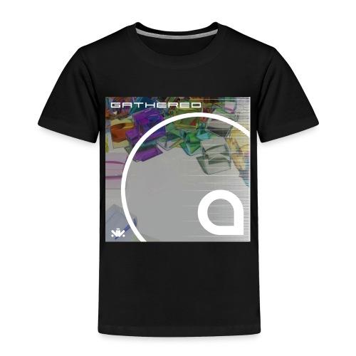 Gathered - Toddler Premium T-Shirt