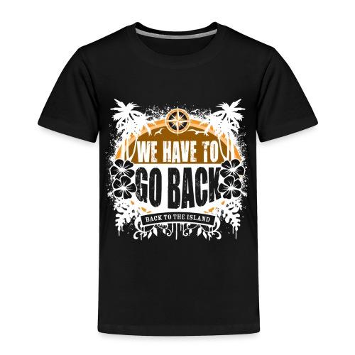 goback2 - Toddler Premium T-Shirt