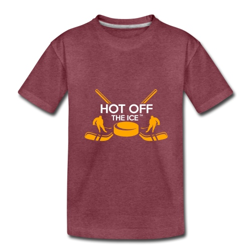 Hot Off The Ice - Toddler Premium T-Shirt