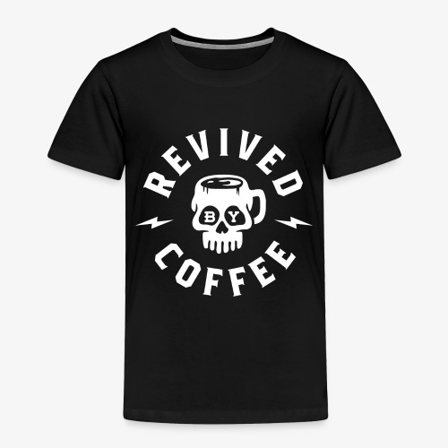 Revived By Coffee - Toddler Premium T-Shirt