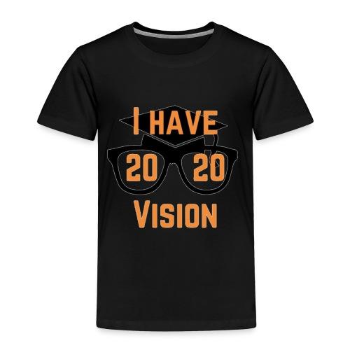 Class of 2020 Vision - Toddler Premium T-Shirt