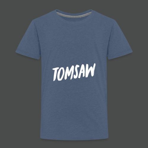 Tomsaw NEW - Toddler Premium T-Shirt