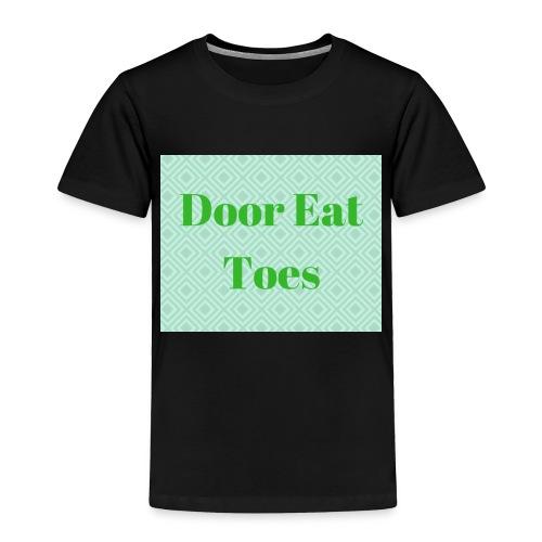 Door Eat Toes - Toddler Premium T-Shirt