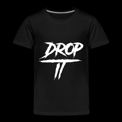 DROP IT Original Logo - Toddler Premium T-Shirt