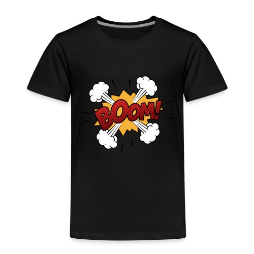 boom - Toddler Premium T-Shirt