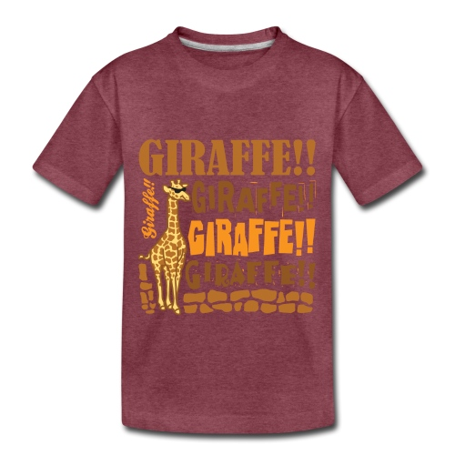 Giraffe!! - Toddler Premium T-Shirt
