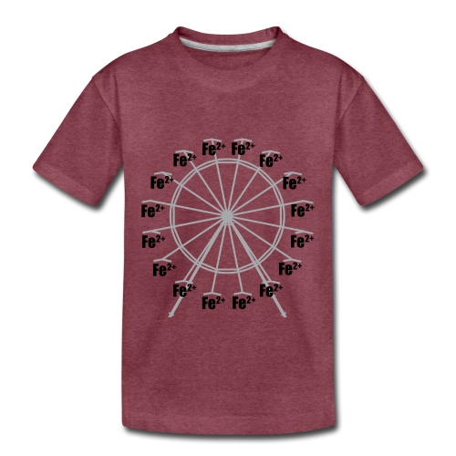 Ferrous Wheel - Toddler Premium T-Shirt
