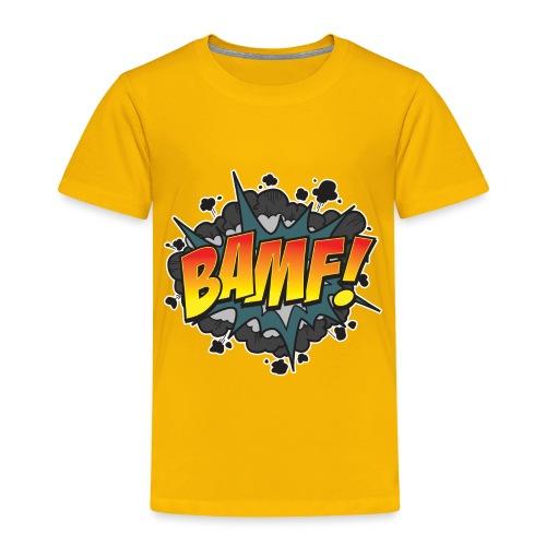 BAMF - Toddler Premium T-Shirt