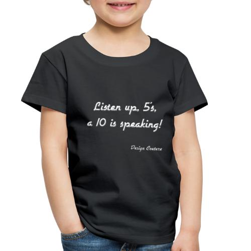 LISTEN UP 5 S WHITE - Toddler Premium T-Shirt