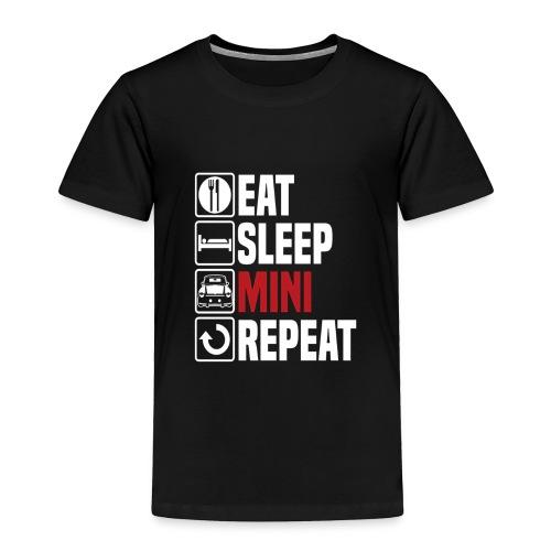 Eat Sleep Mini Funny - Toddler Premium T-Shirt
