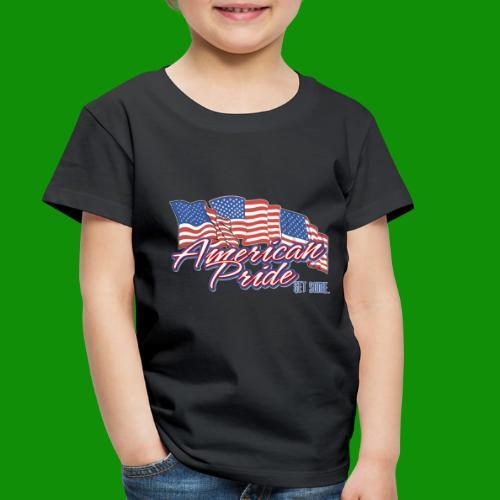 American Pride - Toddler Premium T-Shirt