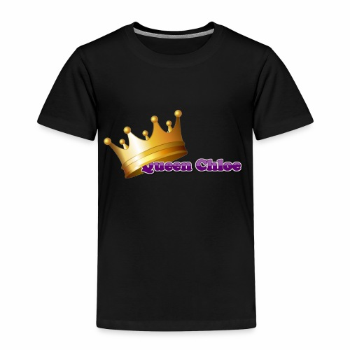 Queen Chloe - Toddler Premium T-Shirt