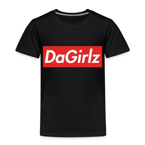 DaGirlz - Toddler Premium T-Shirt
