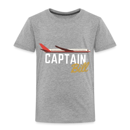 Captain Bill Avaition products - Toddler Premium T-Shirt
