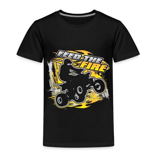 ATV Quad Feed the Fire - Toddler Premium T-Shirt