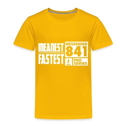 Messenger 841 Meanest and Fastest Crew Sweatshirt - Toddler Premium T-Shirt