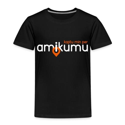Kaptu min per Amikumu Blanka - Toddler Premium T-Shirt