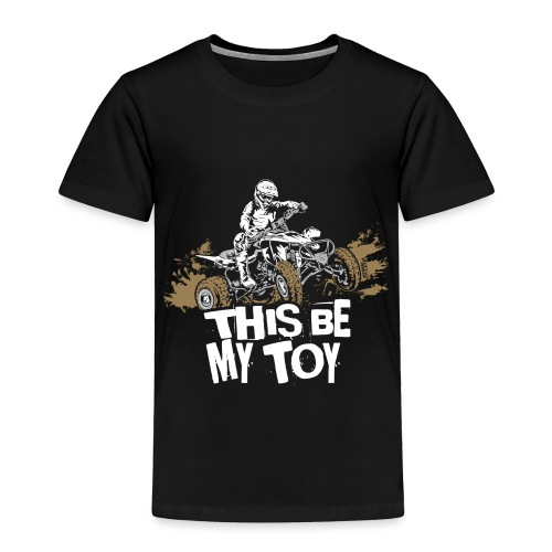 ATV Quad My Toy Racer - Toddler Premium T-Shirt