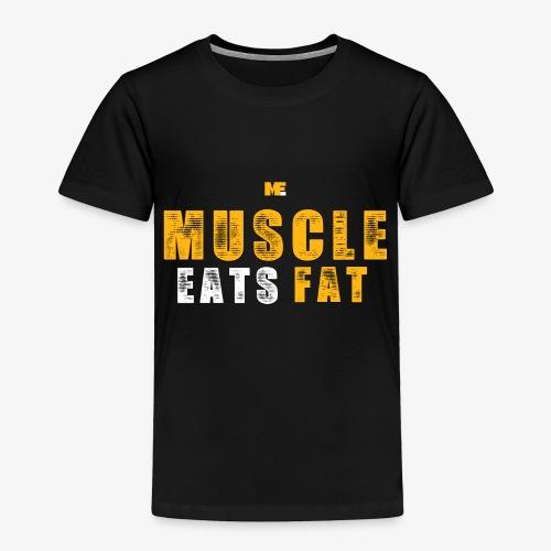 Muscle Eats Fat (Royal Yellow) - Toddler Premium T-Shirt
