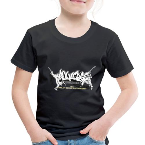 KNOWLEDGE - the urban skillz dictionary - promo sh - Toddler Premium T-Shirt