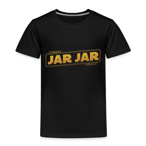 jarjar trim - Toddler Premium T-Shirt