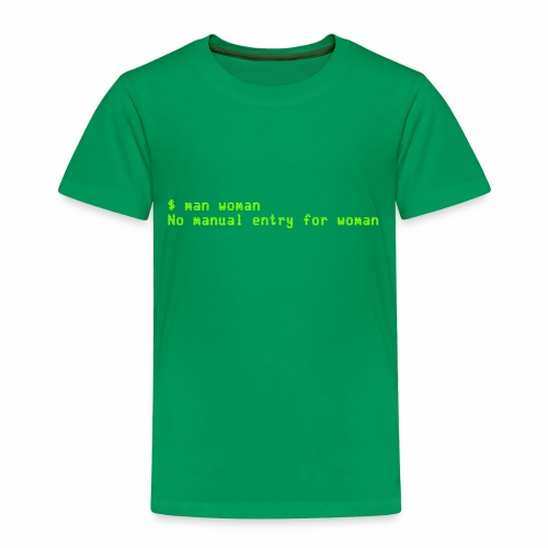 man woman. No manual entry for woman - Toddler Premium T-Shirt