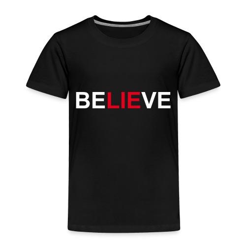 Believe - Toddler Premium T-Shirt