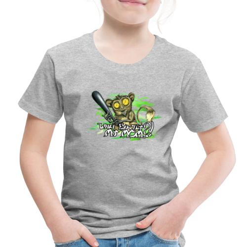 What exactly my mom?! - Toddler Premium T-Shirt